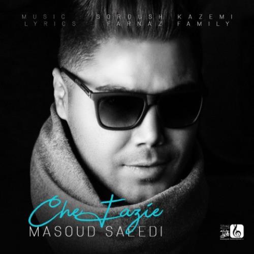تکست آهنگ مسعود سعیدی چه فازیه